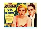 YES, MR. BROWN, from left: Elsie Randolph, Jack Buchanan, 1933. Posters