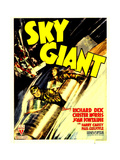 SKY GIANT, front: Richard Dix, rear: Chester Morris on window card, 1938 Prints