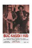 BUTCH CASSIDY AND THE SUNDANCE KID (aka BUC KASIDI I KID) Print
