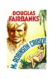 MR. ROBINSON CRUSOE, Douglas Fairbanks, Sr., Maria Alba, 1932 Posters