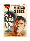 THE SEA TIGER, Milton Sills, 1927. Poster