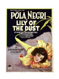 LILY OF THE DUST, Pola Negri, 1924. Prints