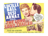 THE LONG LONG TRAILER, top l-r: Lucille Ball, Desi Arnaz on title lobbycard, 1954. Reproduction giclée Premium