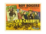 IN OLD CALIENTE, inset: Roy Rogers, far left: Roy Rogers, second from left: Mary Hart, 1939. Posters