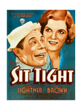 SIT TIGHT, from left on US poster art: Joe E. Brown, Winnie Lightner, 1931 Posters