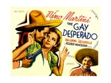 THE GAY DESPERADO, from left: Nino Martini, Ida Lupino, Leo Carrillo, 1936 Posters