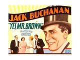 YES, MR. BROWN, far right: Jack Buchanan, 1933. Prints