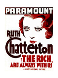 THE RICH ARE ALWAYS WITH US, Ruth Chatterton on US poster art, 1932 Posters
