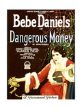 DANGEROUS MONEY, Bebe Daniels, 1924. Posters