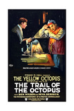 THE TRAIL OF THE OCTOPUS, left: Ben Wilson in 'Episode No. 15: The Yellow Octopus', 1919. Posters
