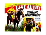 TUMBLING TUMBLEWEEDS, left: Gene Autry, 1935. Prints