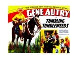 TUMBLING TUMBLEWEEDS, left: Gene Autry, 1935. Prints