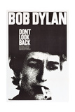 DON'T LOOK BACK, Bob Dylan, 1967 Posters