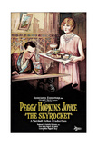 THE SKYROCKET, from left, Owen Moore, Peggy Hopkins Joyce, 1926 Posters