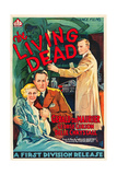 THE LIVING DEAD, far left: Belle Chrystall, 1936 Posters