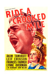 RIDE A CROOKED MILE, US poster art, from top: Akim Tamiroff, Leif Erickson, Frances Farmer, 1938 Prints