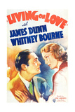 LIVING ON LOVE, US poster art, from left: James Dunn, Whitney Bourne, 1937 Posters