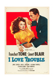 I LOVE TROUBLE, Janet Blair, Franchot Tone, 1948 Prints