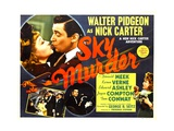 SKY MURDER, top left from left: Kaaren Verne, Walter Pidgeon, 1940 Posters