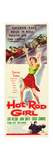 HOT ROD GIRL, Lori Nelson on insert poster art, 1956. Posters