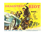 DRAGSTRIP RIOT, 1958 Prints