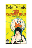 THE CROWDED HOUR, Bebe Daniels on poster art, 1925. Prints