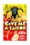 GIVE ME A SAILOR, US poster art, top from left: Martha Raye, Bob Hope, 1938 Posters