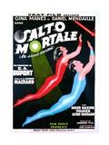 SALTO MORTALE, (aka LE SAUT MORTEL), French poster art, top: Gina Manes, 1931 Posters