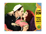 TRUE TO THE NAVY, from left: Fredric March, Clara Bow; lobby card, 1930. Prints