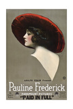 PAID IN FULL, Pauline Frederick, 1919. Posters