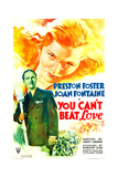 YOU CAN'T BEAT LOVE, US poster art, from left: Preston Foster, Joan Fontaine, 1937 Print