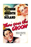 THERE GOES THE GROOM, US poster art, from top: Ann Sothern, Burgess Meredith, 1937 Prints
