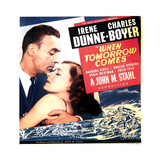 WHEN TOMORROW COMES, US poster art, from left: Charles Boyer, Irene Dunne, 1939 Prints