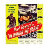 IN WHICH WE SERVE, center left: Noel Coward on window card, 1942. Prints