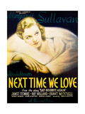 NEXT TIME WE LOVE, Margaret Sullavan on window card, 1936 Poster