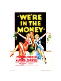 WE'RE IN THE MONEY, US poster art, from left: Glenda Farrell, Hugh Herbert, Joan Blondell, 1935 Prints