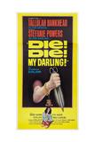 DIE! DIE! MY DARLING!, (aka FANATIC), Stefanie Powers on poster art, 1965. Plakater