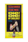 DIE! DIE! MY DARLING!, (aka FANATIC), Stefanie Powers on poster art, 1965. Prints