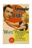STRONGER THAN DESIRE, from left: Walter Pidgeon, Virginia Bruce on midget window card, 1939. Posters
