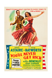 YOU'LL NEVER GET RICH, l-r: Fred Astaire, Rita Hayworth on poster art, 1941. Posters
