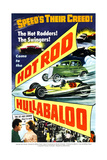 HOT ROD HULLABALOO Prints