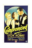 COMPROMISED, far right: Ben Lyon, 1931. Posters