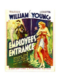 EMPLOYEES' ENTRANCE, from left: Warren William, Loretta Young on window card, 1933. Posters