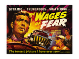 THE WAGES OF FEAR, left: Yves Montand, right from left: Charles Vanel, Vera Clouzot, 1955. Prints
