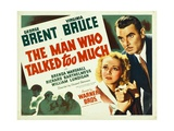 THE MAN WHO TALKED TOO MUCH, from left: Virginia Bruce, George Brent, 1940 Prints