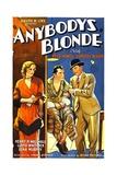 ANYBODY'S BLONDE, far left: Dorothy Revier, 1931. Art