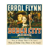 DODGE CITY, center from left: Errol Flynn, Olivia de Havilland, 1939 Posters