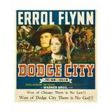 DODGE CITY, center from left: Errol Flynn, Olivia de Havilland, 1939 Posters