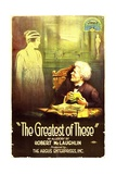 THE GREATEST OF THESE, from left, Belle Adair, Alec B. Francis, 1914 Posters