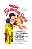 THESE GLAMOUR GIRLS, US poster art, top from left: Lew Ayres, Lana Turner; inset: Lana Turner, 1939 Prints